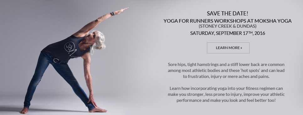 Save the Date! Yoga for Runners workshops at Moksha Yoga!
